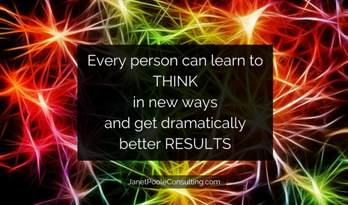 Every person can learn to THINK in new waysand getdramatically better RESULTS