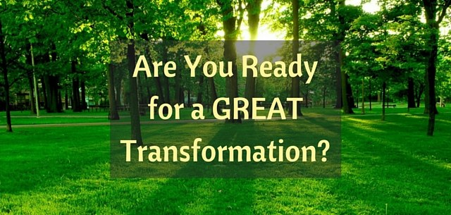 Thinking into Results - Are You Ready for a GREAT Transformation?